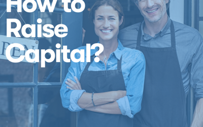 How To Raise Capital For Your Start-up Or Small Business?