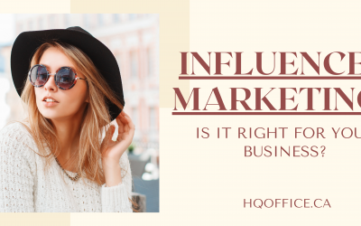Influencer Marketing- Is It Right For Your Business?