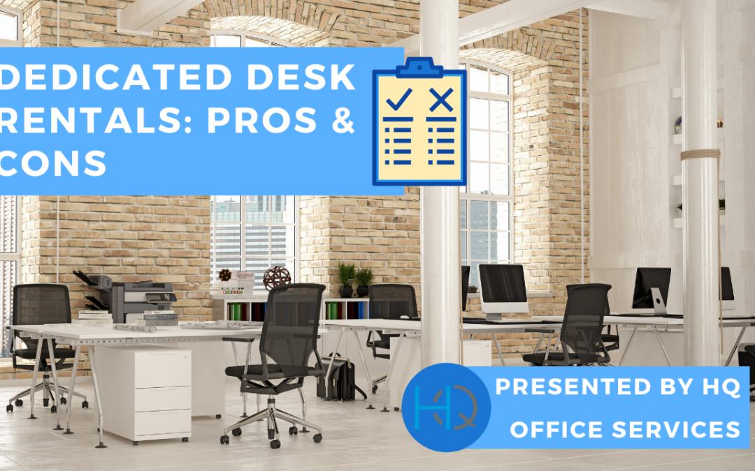 Dedicated Desk Rentals: Pros & Cons